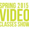 Thumbnail for Spring 2015 Video Classes Show